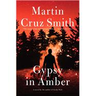 Gypsy in Amber by Smith, Martin Cruz, 9781476795881