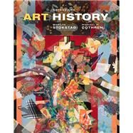 Art History by Stokstad, Marilyn; Cothren, Michael W., 9780134475882