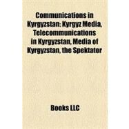 Communications in Kyrgyzstan by , 9781158685882