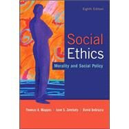 Social Ethics: Morality and Social Policy by Mappes, Thomas; Zembaty, Jane; DeGrazia, David, 9780073535883