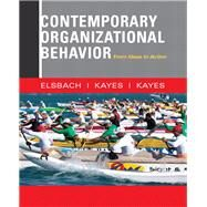 Contemporary Organizational Behavior From Ideas to Action by Elsbach, Kimberly D.; Kayes, Anna; Kayes, D. Chris, 9780132555883