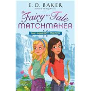 The Perfect Match by Baker, E. D., 9781619635883