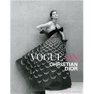 Vogue on Christian Dior by Sinclair, Charlotte, 9781419715884