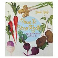 True to Your Roots by Kelly, Carla, 9781551525884