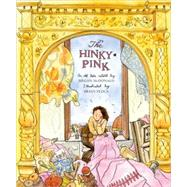 The Hinky-Pink An Old Tale by McDonald, Megan; Floca, Brian, 9780689875885