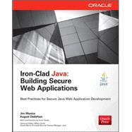 Iron-Clad Java Building Secure Web Applications by Manico, Jim; Detlefsen, August, 9780071835886
