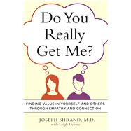 Do You Really Get Me? by Shrand, Joseph, M.D.; Devine, Leigh, 9781616495886