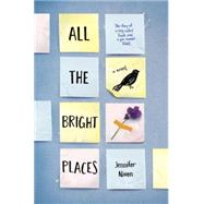All the Bright Places by Niven, Jennifer, 9780385755887