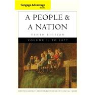 Cengage Advantage Books: A People and a Nation A History of the United States, Volume I to 1877 by Norton, Mary Beth; Kamensky, Jane; Sheriff, Carol; Blight, David W.; Chudacoff, Howard, 9781285425887