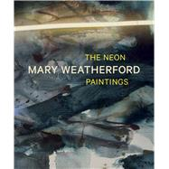 Mary Weatherford by FAGGEN, ROBERTSIEGEL, KATY, 9783791355887