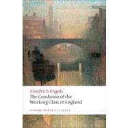 The Condition of the Working Class in England by Friedrich Engels; David McLellan, 9780199555888