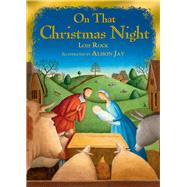 On That Christmas Night by Rock, Lois; Jay, Alison, 9780745965888