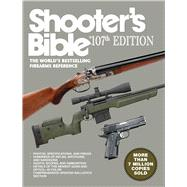 Shooter's Bible by Skyhorse Publishing, Inc., 9781634505888