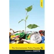 Environmental Policy Paradox by Smith; Zachary A., 9780205855889