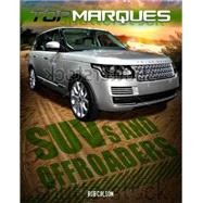 Top Marques: SUVs and Off-Roaders by Colson, Rob, 9780750285889