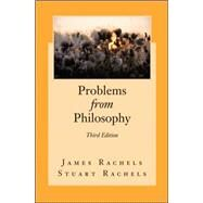 Problems from Philosophy by Rachels, James; Rachels, Stuart, 9780073535890