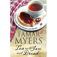 Tea With Jam and Dread by Myers, Tamar, 9780727885890