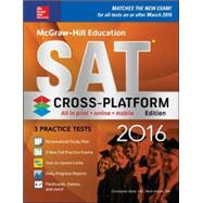 McGraw-Hill Education SAT 2016, Cross-Platform Edition by Black, Christopher, 9781259585890