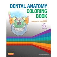 Dental Anatomy Coloring Book by Fehrenbach, Margaret J., 9781455745890