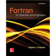 FORTRAN FOR SCIENTISTS & ENGINEERS by Chapman, Stephen, 9780073385891