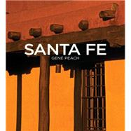 Santa Fe by Peach, Gene; Mather, Christine, 9780890135891