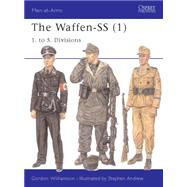 The Waffen-SS (1) 1. to 5. Divisions by Williamson, Gordon; Andrew, Stephen, 9781841765891