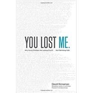 You Lost Me by Kinnaman, David; Hawkins, Aly, 9780801015892