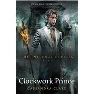 Clockwork Prince by Clare, Cassandra, 9781416975892