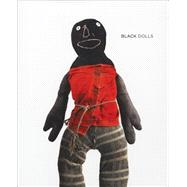Black Dolls by Maresca, Frank; Jefferson, Margo; Ringgold, Faith; Rexer, Lyle, 9781934435892