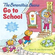 The Berenstain Bears Go to School (Deluxe Edition) by BERENSTAIN, STANBERENSTAIN, JAN, 9780399555893
