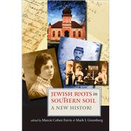 Jewish Roots in Southern Soil: A New