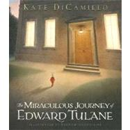 The Miraculous Journey of Edward Tulane by DICAMILLO, KATEIBATOULLINE, BAGRAM, 9780763625894