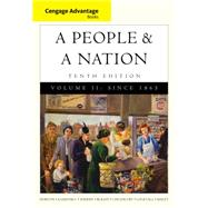 Cengage Advantage Books: A People and a Nation A History of the United States, Volume II: Since 1865 by Norton, Mary Beth; Kamensky, Jane; Sheriff, Carol; Blight, David W.; Chudacoff, Howard, 9781285425894