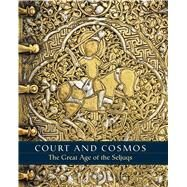 Court and Cosmos by Canby, Sheila; Beyazit, Deniz; Rugiadi, Martina; Peacock, A. C. S.; Ahmed, Alzahraa (CON), 9781588395894