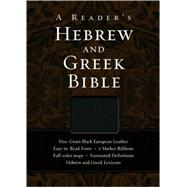 Reader's Hebrew and Greek Bible, A by A. Philip Brown II, Bryan W. Smith, Richard J. Goodrich, and Albert L. Lukaszewski, 9780310325895