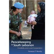 Peacekeeping in South Lebanon by Newby, Vanessa, 9780815635895