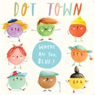 Where Are You, Blue? by Fry, Sonali; Clifton-Brown, Holly, 9781481435895