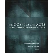 The Gospels and Acts by Aymer, Margaret; Kittredge, Cynthia Briggs; Sanchez, David A., 9781506415895