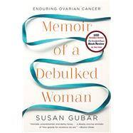 MEMOIR OF A DEBULKED WOMAN  PA by GUBAR,SUSAN, 9780393345896