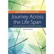Journey Across the Life Span by Polan, Elaine U., Ph.d.; Taylor, Daphne R., R.N., 9780803675896
