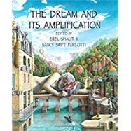 The Dream and Its Amplification by Furlotti, Nancy Swift, 9781926715896