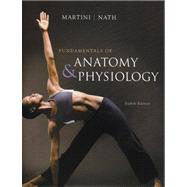 Fundamentals of Anatomy and Physiology by Frederic Martini, 9780321505897