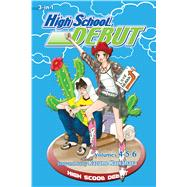 High School Debut (3-in-1 Edition), Vol. 2 Includes vols. 4, 5 & 6 by Kawahara, Kazune, 9781421565897