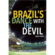 Brazil's Dance With the Devil by Zirin, Dave, 9781608465897
