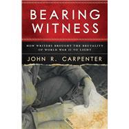 Bearing Witness by Carpenter, John R., 9781510725898