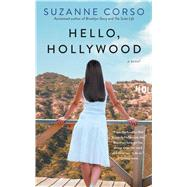 Hello, Hollywood by Corso, Suzanne, 9781501115899