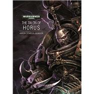 The Talon of Horus by Dembski-Bowden, Aaron, 9781849705899