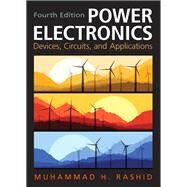 Power Electronics Circuits, Devices & Applications by Rashid, Muhammad H., 9780133125900
