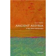 Ancient Assyria: A Very Short Introduction by Radner, Karen, 9780198715900