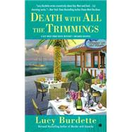 Death With All the Trimmings by Burdette, Lucy, 9780451465900
